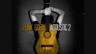 All Time Low - Jasey Rae (Acoustic) Punk Goes Acoustic 2