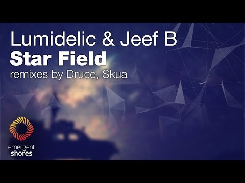 Lumidelic & Jeef B - Star Field (Skua Remix) [Emergent Shores] (OUT NOW)