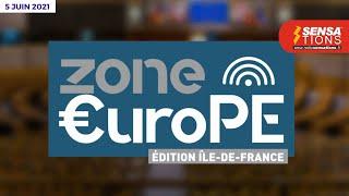 Zone Europe. Emission du 5 juin 2021