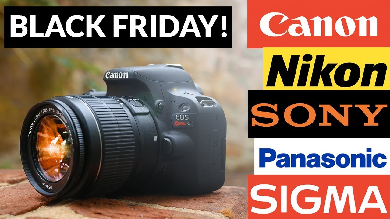 HUGE BLACK FRIDAY CAMERA DEALS SPECIAL! (You need to see this ...