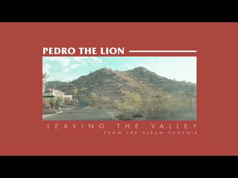 Pedro The Lion - Leaving The Valley [OFFICIAL AUDIO] mp3