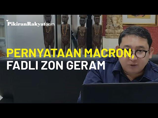 Geram Pernyataan Macron Terhadap Islam, Fadli Zon: Mari Kita Boikot Produk-produk Prancis