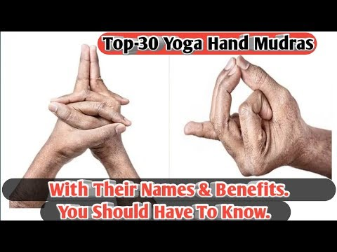 Top-30 Yoga Hand Mudras/Hand Gesture/With Their Names & Benifits/Boost Internal & External Energy