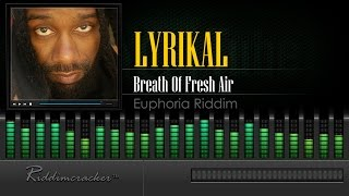 Lyrikal - Breath Of Fresh Air (Euphoria Riddim) [Soca 2016] [HD]