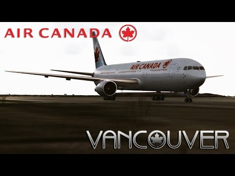 FSX [HD] | Air Canada | Boeing 767-300 | Approach to Vancouver