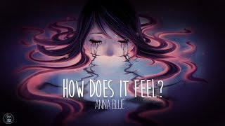 Anna Blue - How Does It Feel? (official lyric video)