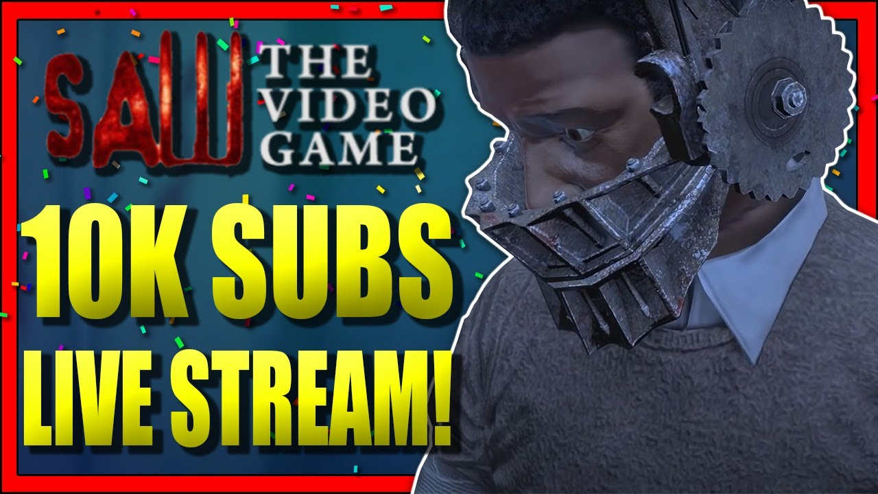 Download Saw The Video Game || 10,000 Subscribers Special! (Live Stream)