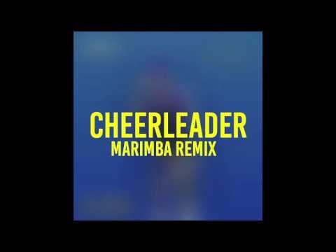 Cheerleader (Marimba Remix of OMI)