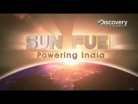 SUN FUEL: Powering India