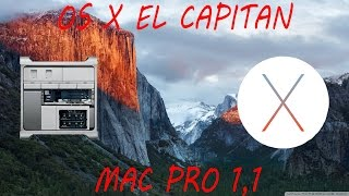 Tutorial- Installare OS X El Capitan su un Mac Pro 1,1