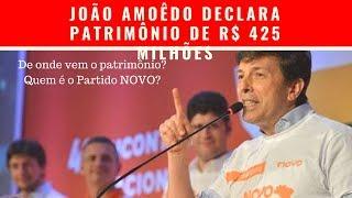 JOÃO AMOÊDO DECLARA PATRIMÔNIO DE R$ 425 MILHÕES