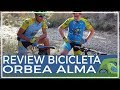 Review bicicleta Orbea Alma del comunitario Ángel