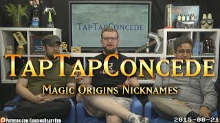 ttc 98 magic origins nicknames