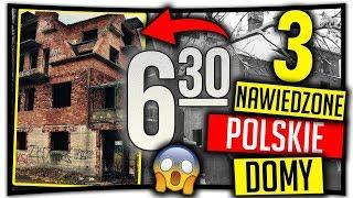 3 NAWIEDZONE POLSKIE DOMY! *straszne*