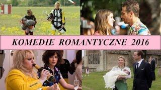 Najlepsze komedie romantyczne 2016