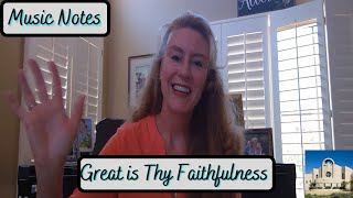 Music Notes #23 - Great is Thy Faithfulness