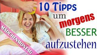 10 TIPPS um MORGENS besser / leichter AUFZUSTEHEN | BACK TO SCHOOL-MädchenMontag