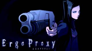 Ergo Proxy OST - Angels Share