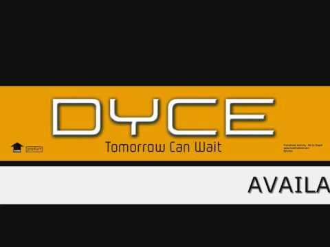 Dyce 'Tomorrow Can Wait'