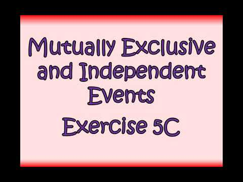 Lower 6th - Maths - Statistics - Mutually Exclusive And Independent Events