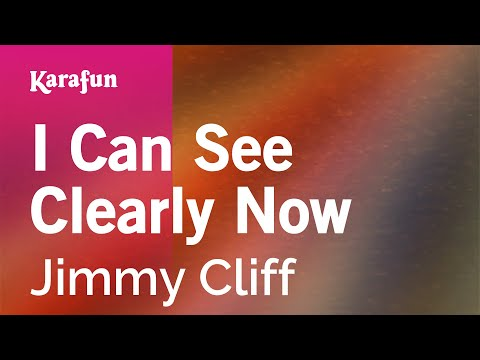 Karaoke I Can See Clearly Now - Jimmy Cliff *