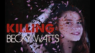 Killing Becky Watts I Murder by Design #25