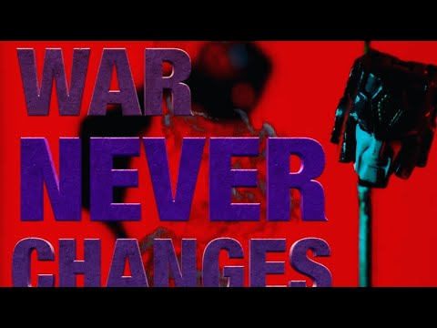 WAR NEVER CHANGES  - A Transformers Story (Stop Motion)