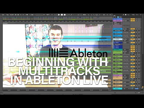 Beginning with MultiTracks in Ableton Live 9 or 10 - YouTube