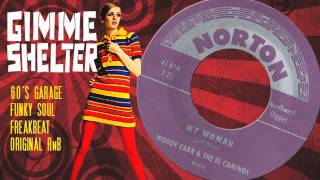 Woody Carr & The El Caminos - My Woman