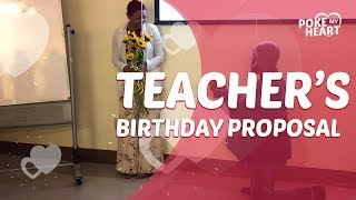 Teacher's Birthday Proposal