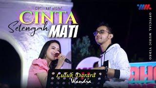 WANDRA & LULUK DARARA ft WAHANAMUSIK | CINTA SETENGAH MATI | PENTAS WAHANA MUSIK