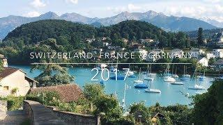 Switzerland, France & Germany - Summer 2017