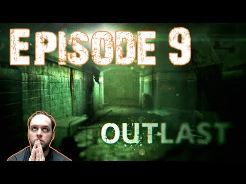 Navigating The Dark Asylum Without Any Lights - Outlast - Gameplay [#09]