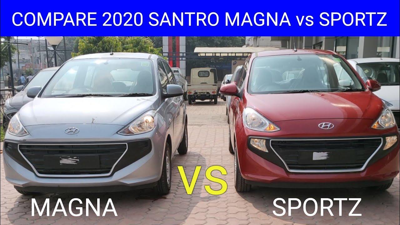 COMPARE 2020 SANTRO MAGNA vs SPORTZ BS6 FEATURES & PRICE ! WATCH BEFORE BUYING HYUNDAI SANTRO