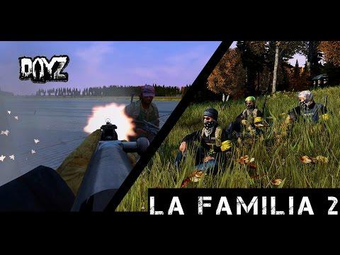 LA FAMILIA - DayZ Standalone