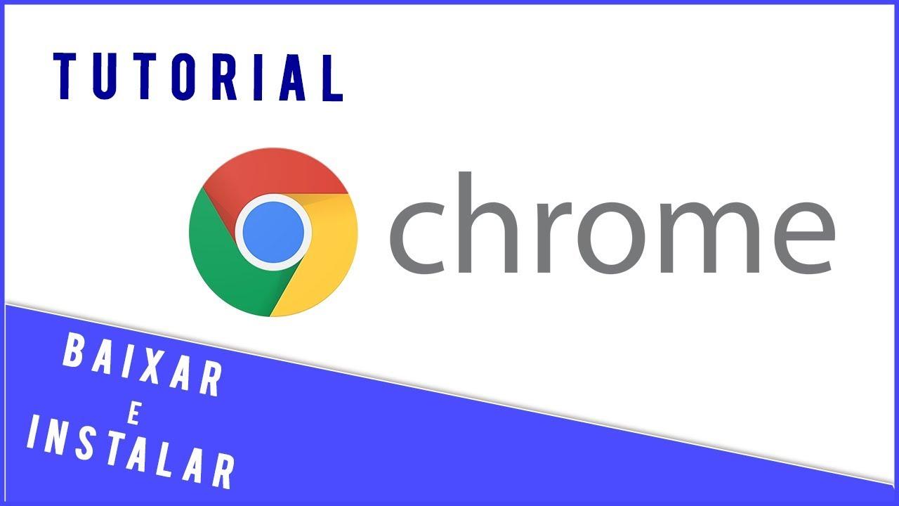 Google Chrome para Pc   Baixar e Instalar - YouTube