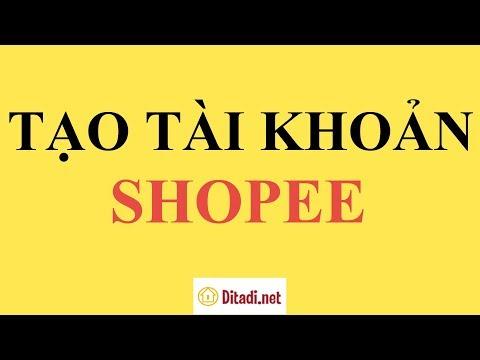 [Hướng Dẫn] Cách đăng Ký Tài Khoản Shopee Trên điện Thoại - Ditadi.net
