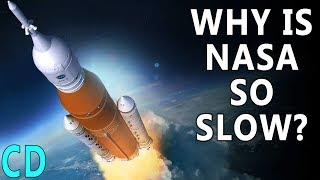 Why is NASA so Slow ?