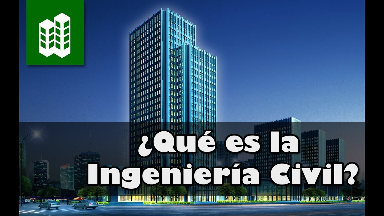la ingenier u00eda civil