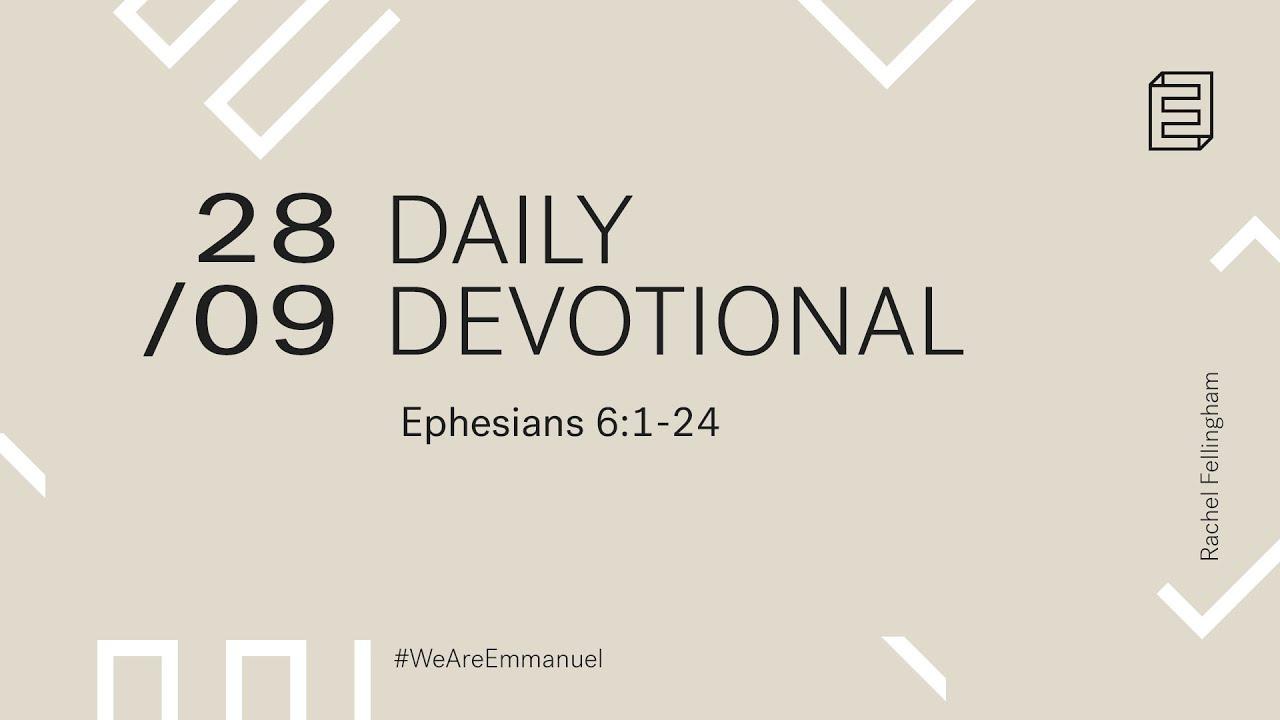 Daily Devotional with Rachel Fellingham // Ephesians 6:1-24 Cover Image
