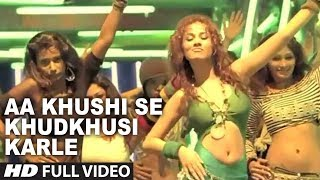 Aa khushi se khudkhusi karle (full song) film - darling