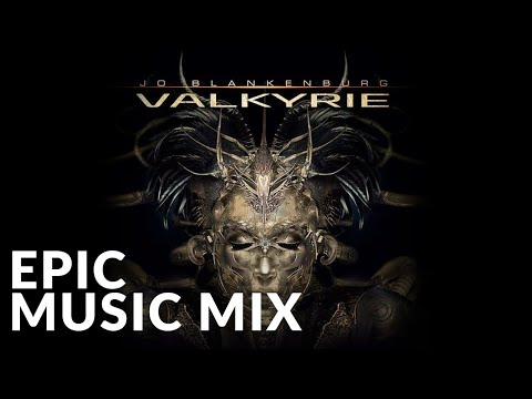 Best Epic Album 2016 | Valkyrie - Jo Blankenburg | Epic Music VN
