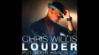 Download Chris Willis   Louder Put Your Hands Up Official Song HD   YouTube MP3 song and Music Video
