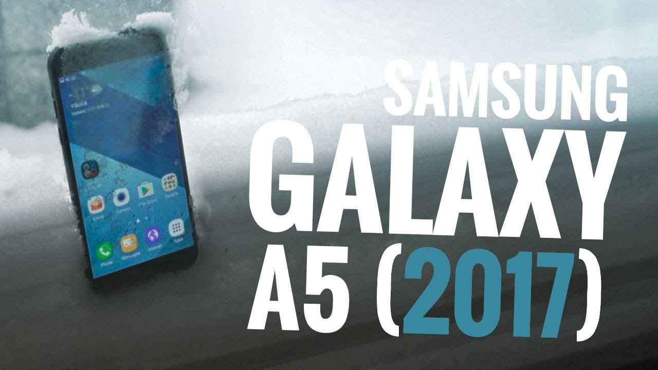 Samsung Galaxy A5 (2017) - User opinions and reviews