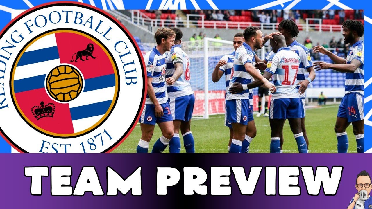 2019-20 EFL CHAMPIONSHIP TEAM PREVIEW - READING