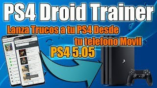 PS4 Droid Trainer - Lanza Trucos a tu PS4 desde el Movil 5.05