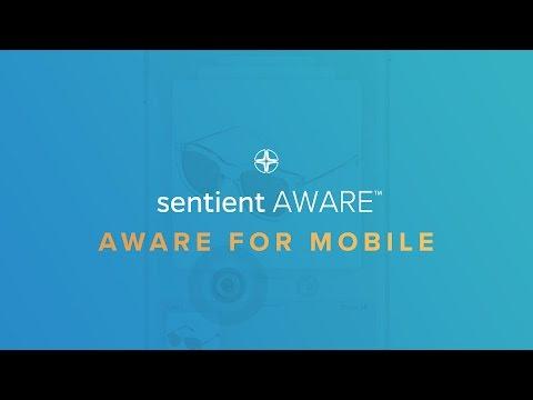 Sentient Aware Demo -  Aware for Mobile