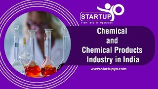 Chemical and Chemical Products Industry in India - StartupYo | www.startupyo.com