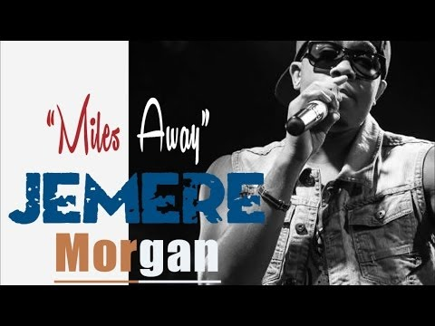 Jemere Morgan - Miles Away [Love Quest Riddim] March 2014