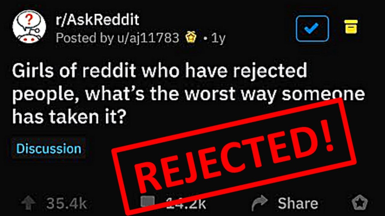 Girls Reveal Worst Stories After Rejecting A Guy